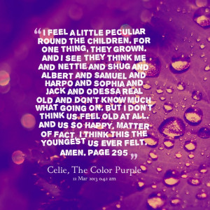 quote is important to the transformation of Celie. Throughout Celie ...