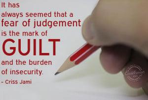 Guilt Quotes Guilt quote: it has always