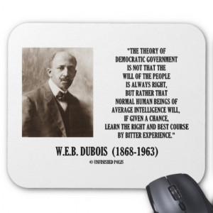 Dubois Theory Of Democratic Government Mouse Pad