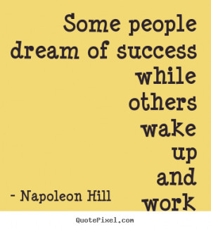 ... success sayings from napoleon hill make your own success quote image