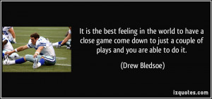 quote-it-is-the-best-feeling-in-the-world-to-have-a-close-game-come ...