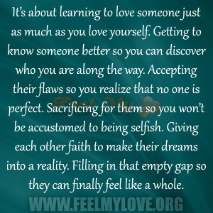 It's about learning to love someone