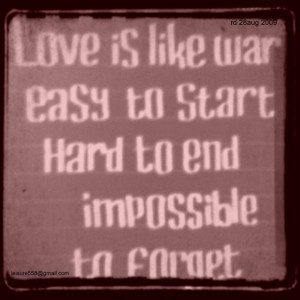 love or war caliigraphy quote