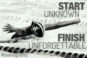 Start unknown, Finish unforgettable.