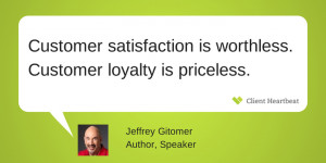 Jeffrey Gitomer customer satisfaction quotes