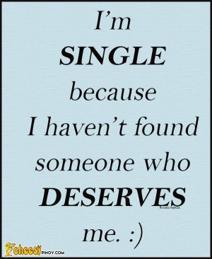 Am Single Because I'm single because i haven't