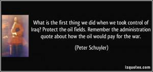 ... oil fields. Remember the administration quote about how the oil would