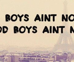 Bad Boy Quotes Tumblr Bad boys aint no good good