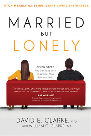 """Start by marking """"Married...But Lonely: Stop Merely Existing. Start ..."""