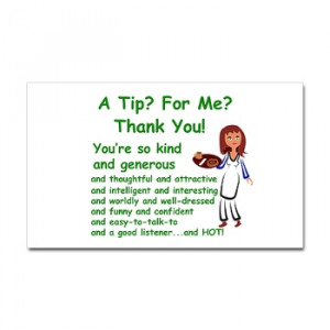 Funny tip jar quotes quotesgram for Funny tip of the day quotes