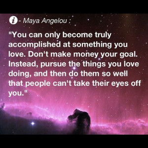... quotes #motivation #success #money #mayaangelou (Taken with Instagram