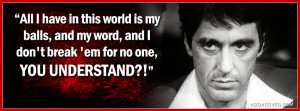 Scarface Quotes