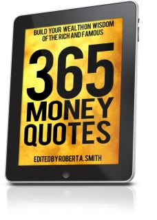 365 Money Quotes: Build Your Wealth On Wisdom Of The Rich And Famous ...