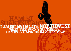 Hamlet- North by Northwest - Madness - Shakespeare Quote Art Canvas ...