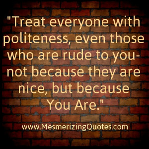 Rudeness is like cancer of the soul. ~ Linda Abney