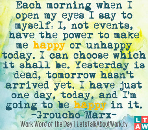 each morning when i open my eyes groucho marx quote