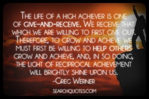 ... giver as will. We only receive in life what we are willing to give