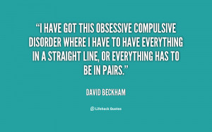 Obsessive Compulsive Disorder Quotes