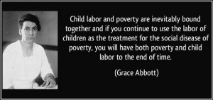 Famous Labor Day Quotes: Quote Aboout Child Labor And Poverty Are ...