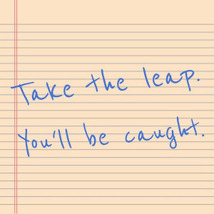 Lylas Quotes Take the leap quote. lylas,