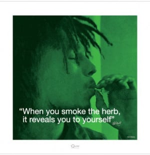 Reproduction artistique Bob Marley - When you smoke the herb ...,