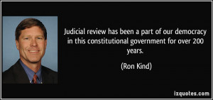 Judicial review has been a part of our democracy in this ...