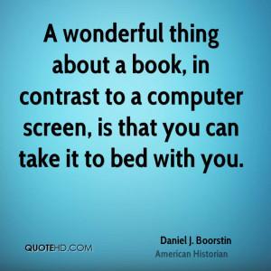 Daniel J. Boorstin Computers Quotes