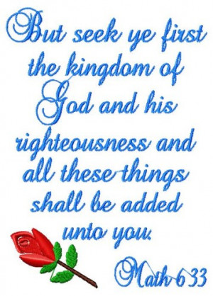 Machine Embroidered Bible verse - Seek ye the Kingdom of God and His ...
