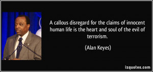 callous disregard for the claims of innocent human life is the heart ...