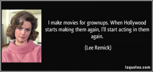 More Lee Remick Quotes