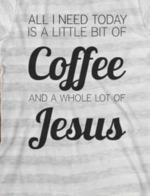 need Jesus today - Quotes LordsPlan