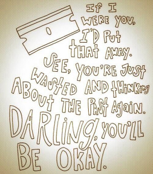 Darling you'll be ok Helpful Quotes, Holding On, Helpful Me Quotes ...