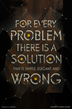 For every problem there is a solution