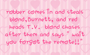 and steals blond burnett and red heads t v blond chases after them and ...