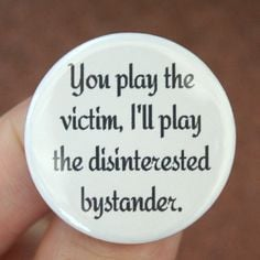 whiner quotes playing victim quotes button victim playing quotes ...