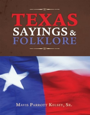 Home » Texas Sayings and Folklore