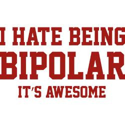 Funny Bipolar Sayings...