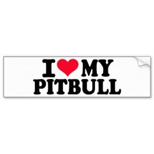 Go Back > Gallery For > I Love My Pitbull