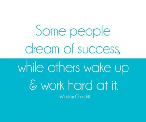 Work Hard Success Quotes Quote leader work hard