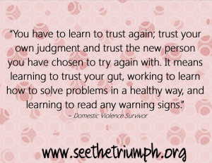 You Have To Learn To Trust Again