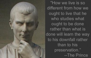 http://www.worldmeets.us/images/machiavelli-quote_pic.jpg