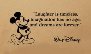 imagination has no age, and dreams are forever. Walt Disney ~ #quote ...