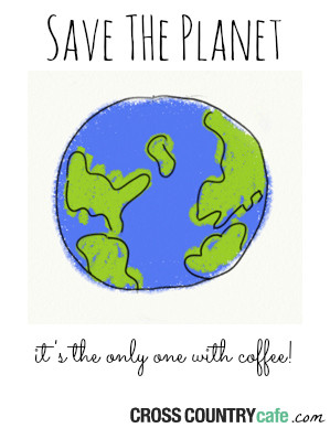 Coffee Quote of the Week-Save the Planet