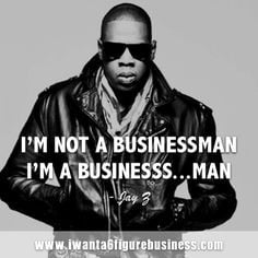 Famous Jay Z Quotes About Life ~ Famous Entrepreneur Quotes on ...