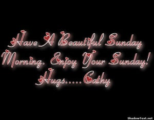 stn-Have-A-Beautiful-Sunday-Morning-Enjoy-Your-Sunday-HugsCathy-fd05c4 ...