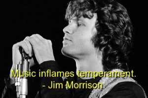 Jim morrison famous quotes sayings music temperament
