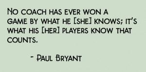 05-17-15 - Paul Bryant quote
