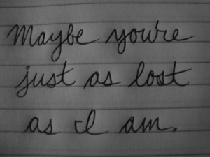 lost #quotes #feeling lost #alone #cursive