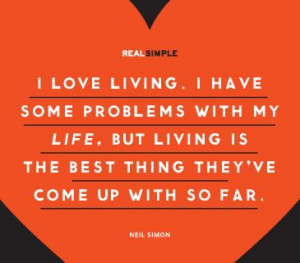 ... is the best thing they ve come up with so far neil simon # quotes