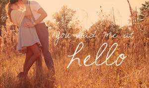 you-had-me-at-hello-quotes-love-sayings.jpg